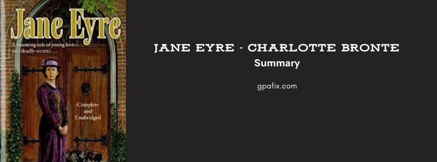 Jane Eyre Summary | Charlotte Brontë