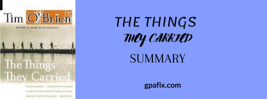 The Things They Carried Summary—Tim O'Brien